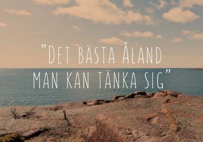 """Skärgårdsnatur med texten """"Det bästa Åland man kan tänka sig"""""""