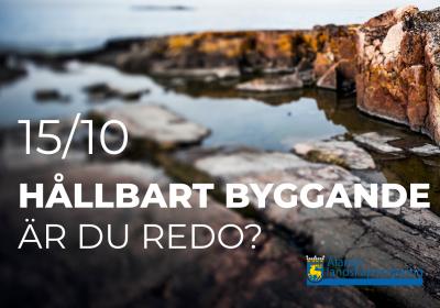 Bakgrundsbild berg med datum 15/10 och rubriken HÅLLBART BYGGANDE - ÄR DU REDO?